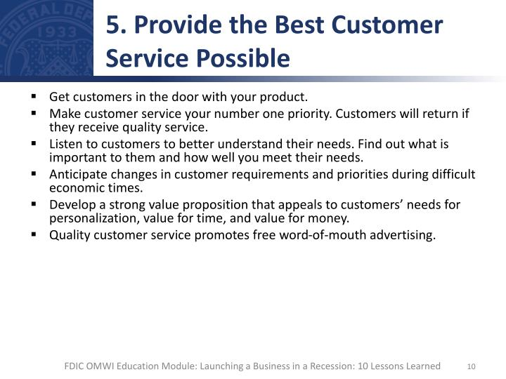 5. Provide the Best Customer Service Possible