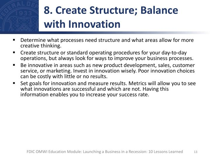 8. Create Structure; Balance with Innovation