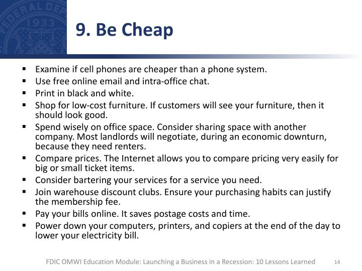 9. Be Cheap