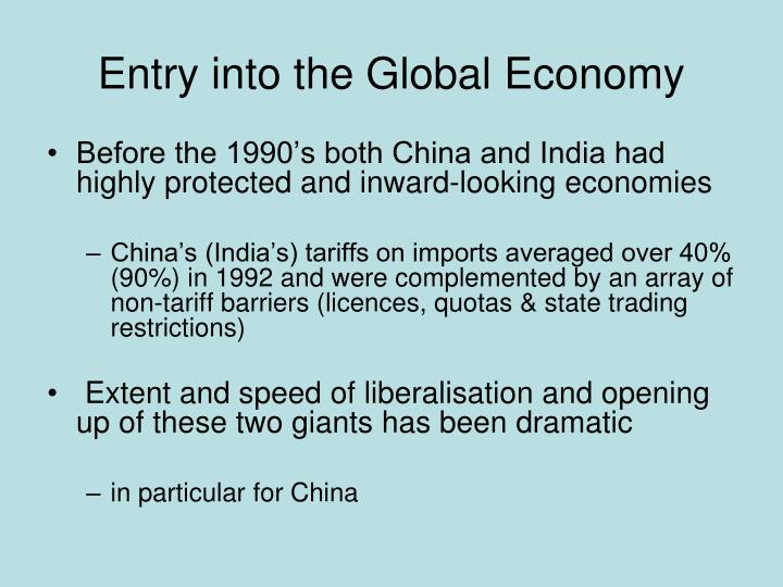 Entry into the global economy