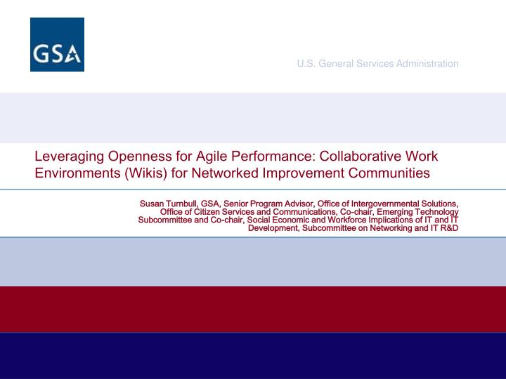 Leveraging Openness for Agile Performance: Collaborative Work Environments (Wikis) for Networked Imp...