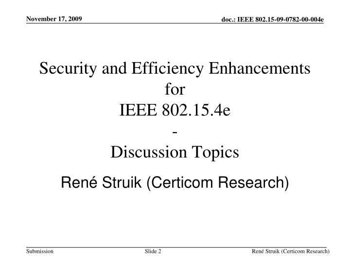 Security and efficiency enhancements for ieee 802 15 4e discussion topics