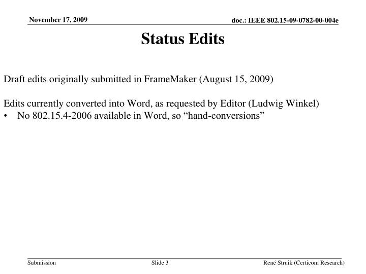 Status edits