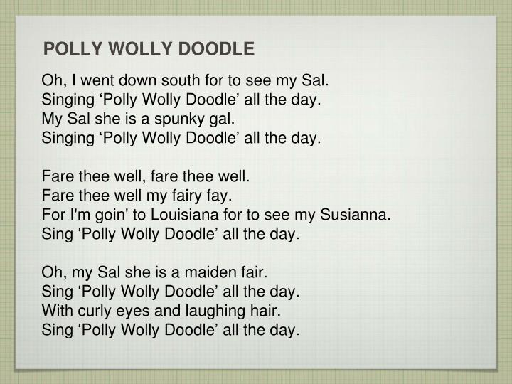 Polly wolly doodle