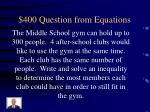400 question from equations