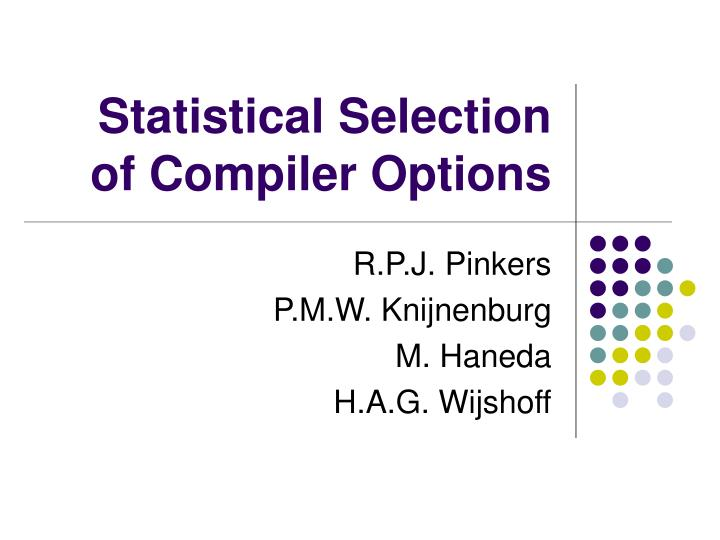 statistical selection of compiler options n.