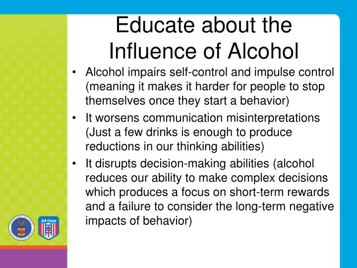 Educate about the Influence of Alcohol