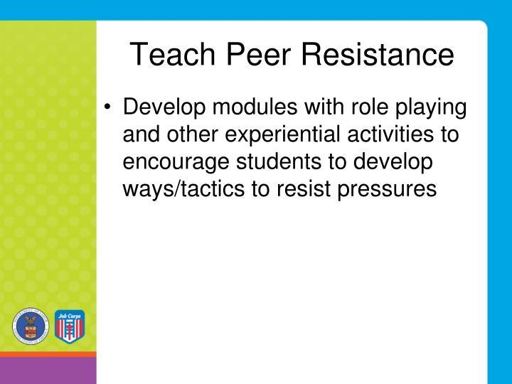 Teach Peer Resistance
