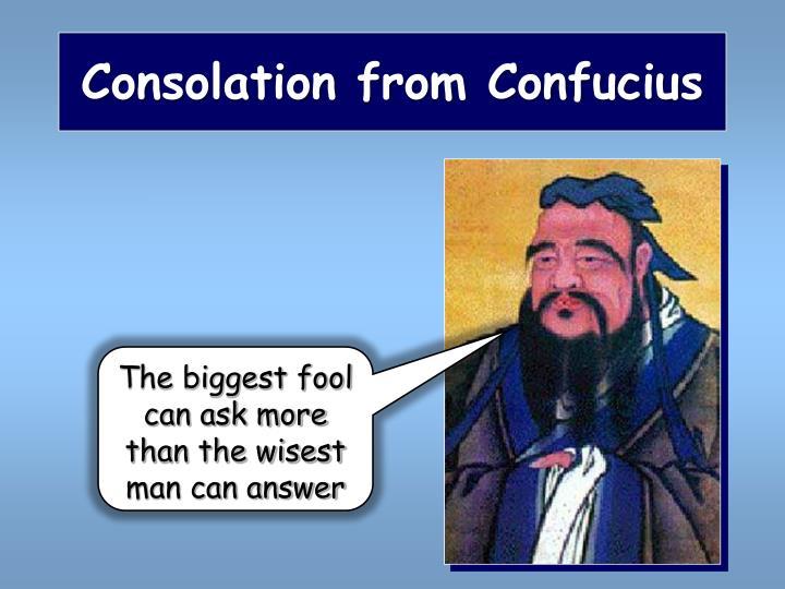 Consolation from Confucius