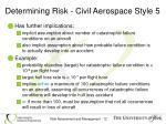 determining risk civil aerospace style 5