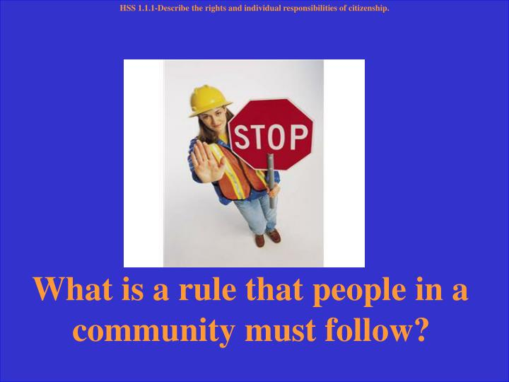 What is a rule that people in a