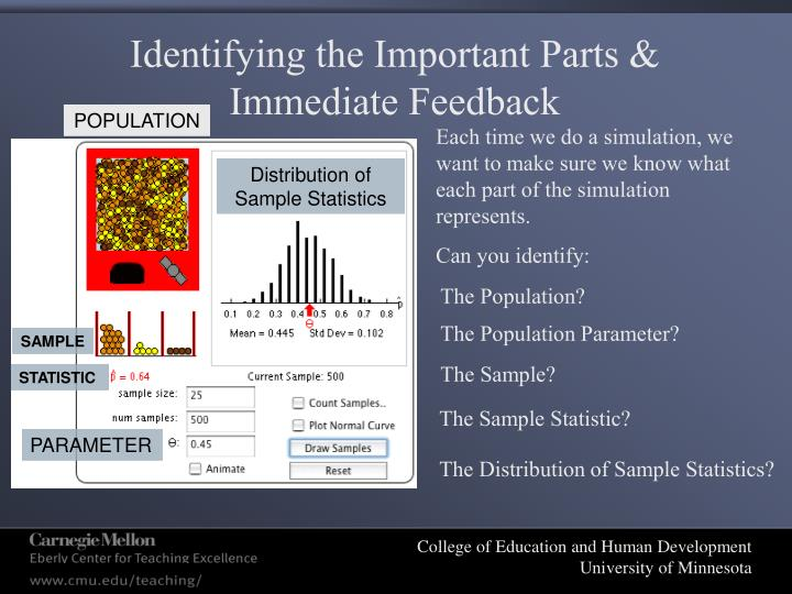 Identifying the Important Parts & Immediate Feedback