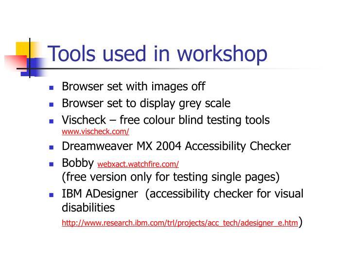 Tools used in workshop