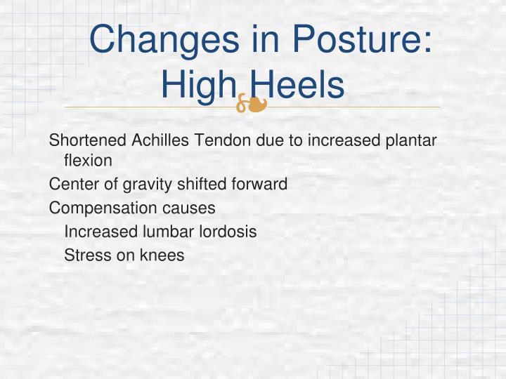 Changes in Posture: High Heels