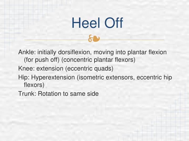 Heel Off