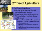 2 nd seed agriculture