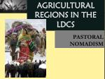 agricultural regions in the ldcs1