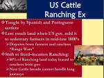us cattle ranching ex