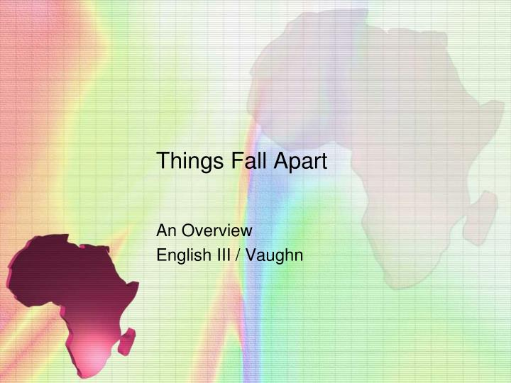 literary analysis of things fall apart Things fall apart a literary analysis essay things fall apart is one of the 100 best books of all time that help shaped the world literature the reason.