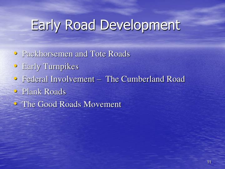 Early Road Development