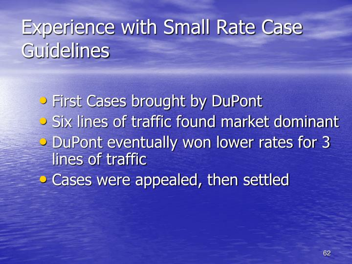 Experience with Small Rate Case Guidelines