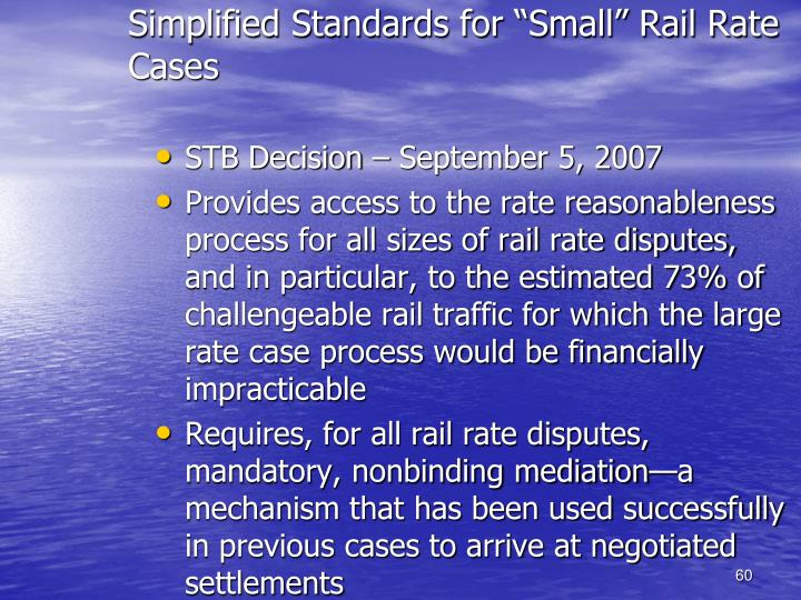 """Simplified Standards for """"Small"""" Rail Rate Cases"""
