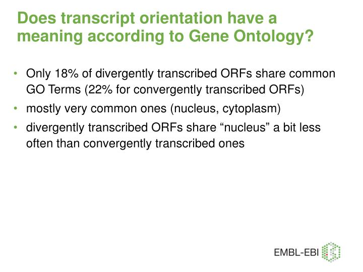 Does transcript orientation have a meaning according to Gene Ontology?