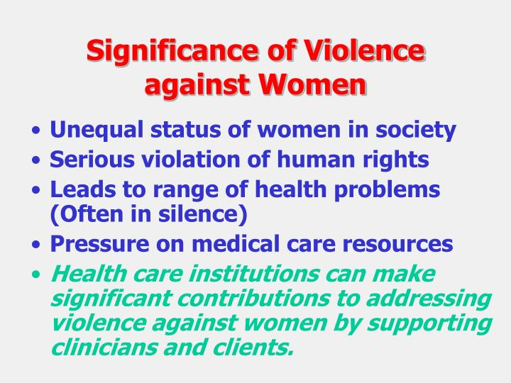 Significance of Violence against Women