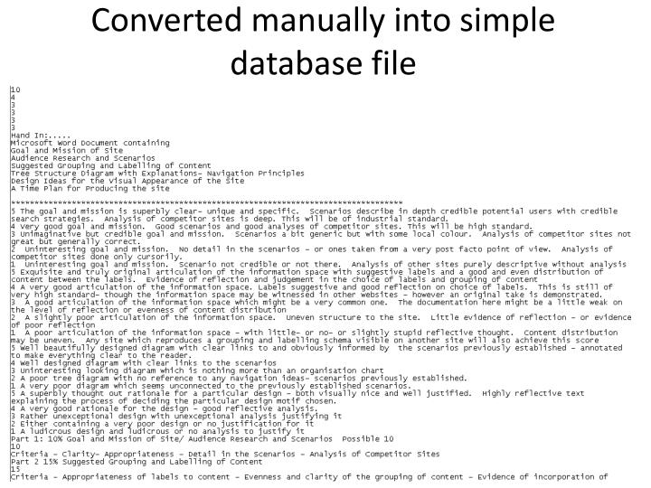 Converted manually into simple database file