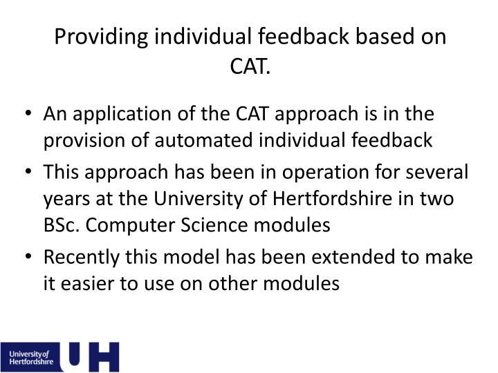 Providing individual feedback based on CAT.