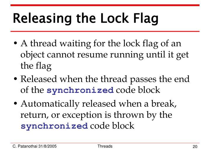 Releasing the Lock Flag