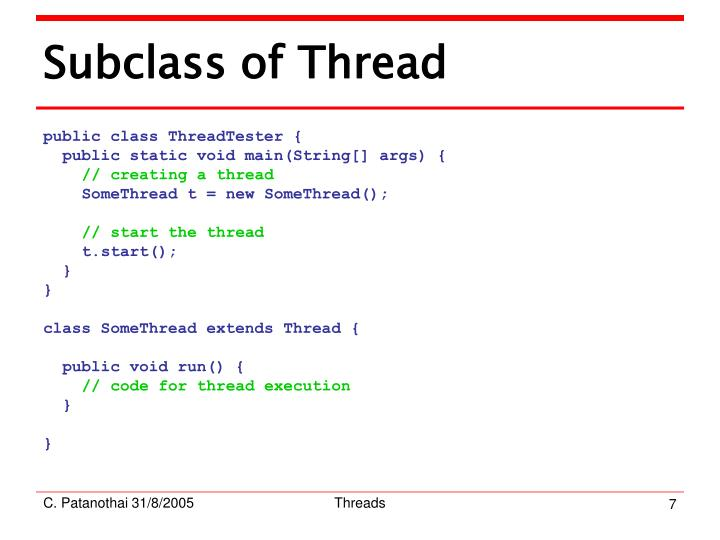 Subclass of Thread