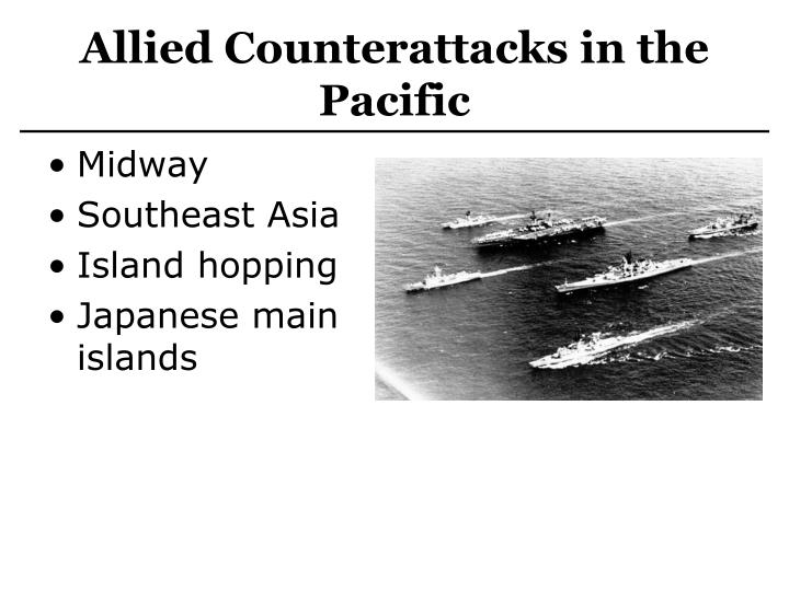 Allied Counterattacks in the Pacific
