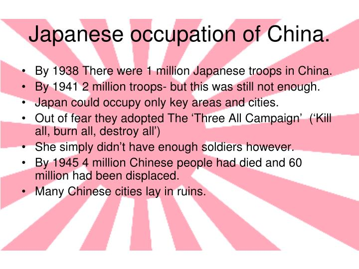 Japanese occupation of China.