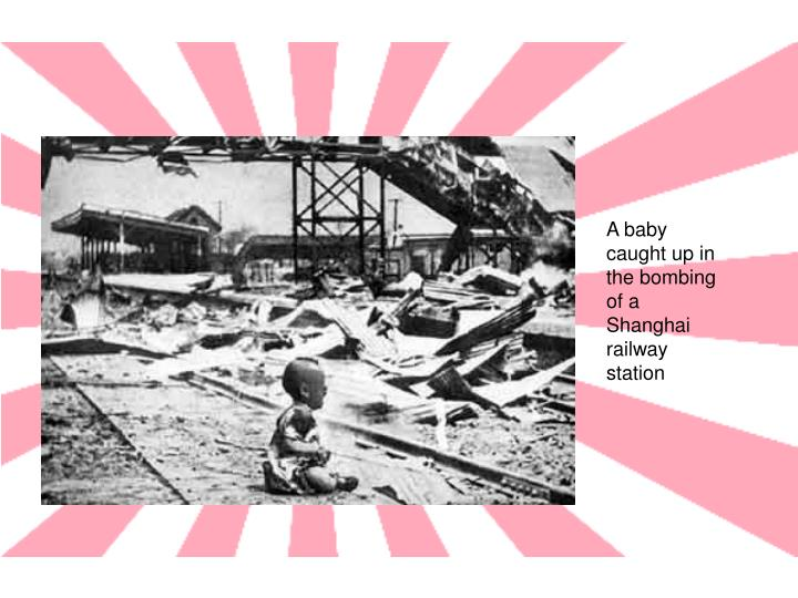 A baby caught up in the bombing of a Shanghai railway station