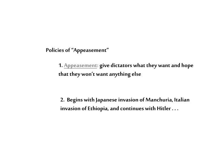 """Policies of """"Appeasement"""""""