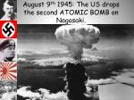 august 9 th 1945 the us drops the second atomic bomb on nagasaki