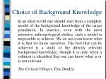 choice of background knowledge