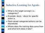 inductive learning for agents