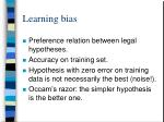 learning bias