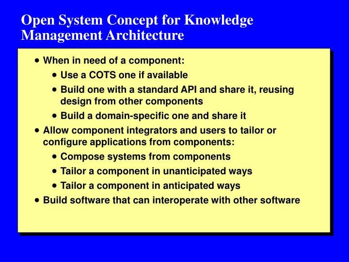 Open System Concept for Knowledge Management Architecture