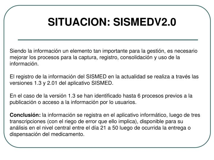 SITUACION: SISMEDV2.0