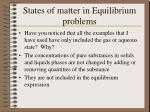 states of matter in equilibrium problems