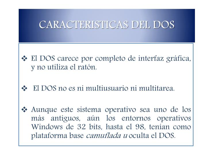 CARACTERISTICAS DEL DOS