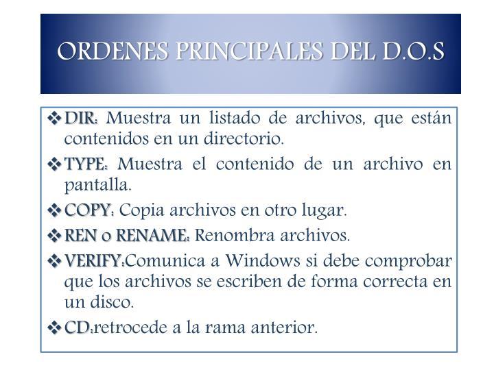 ORDENES PRINCIPALES DEL D.O.S