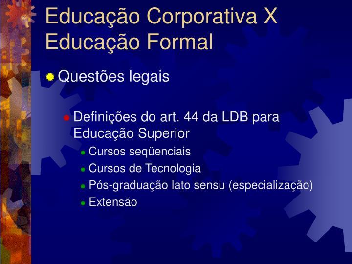 Educa o corporativa x educa o formal