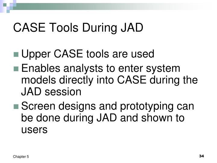 CASE Tools During JAD
