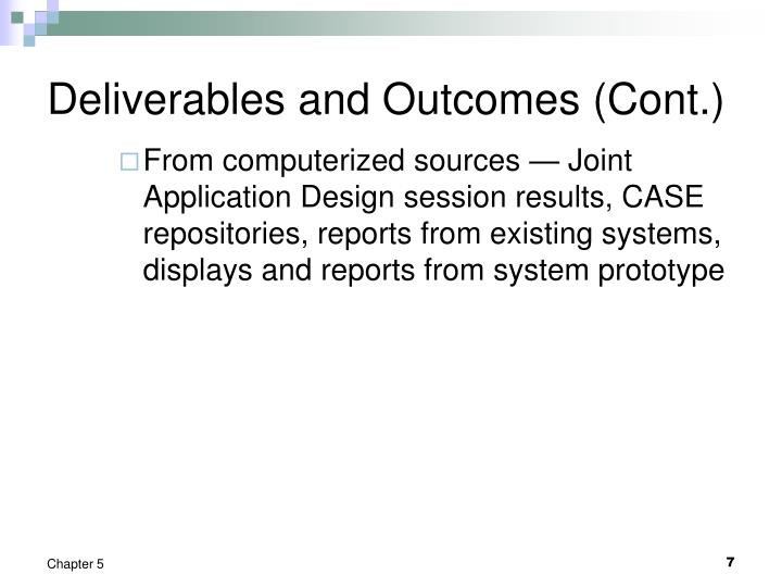 Deliverables and Outcomes (Cont.)