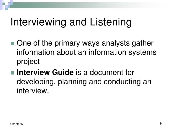 Interviewing and Listening