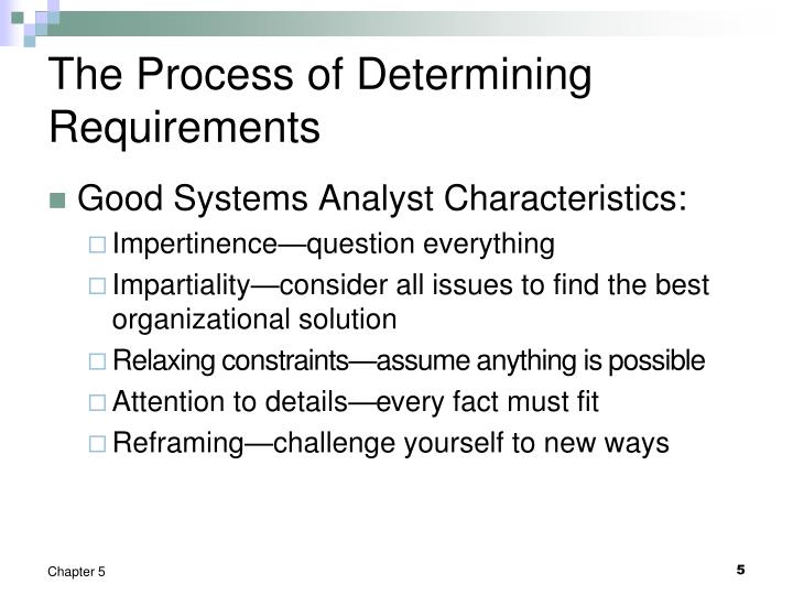 The Process of Determining Requirements